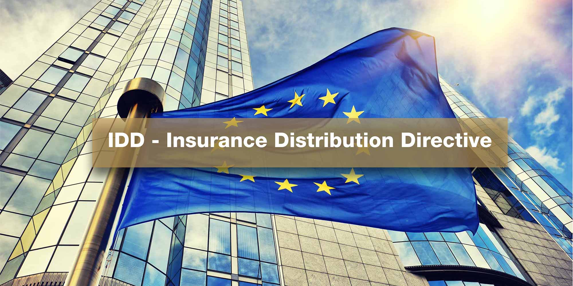 IDD - Insurance Distribution Directive